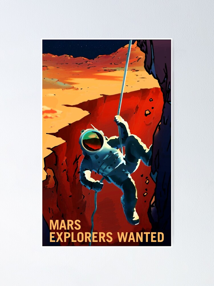 Alternate view of Explorers Wanted on the Journey to Mars Poster