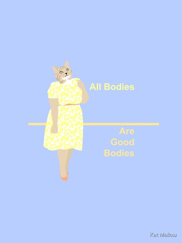 All Bodies Are Good Bodies by MogPlus