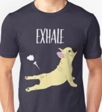 French Bulldog Yoga Exhale | Funny Yoga Dog Gifts Unisex T-Shirt