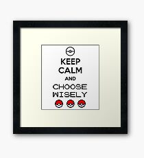 Keep calm and choose wisely Framed Print