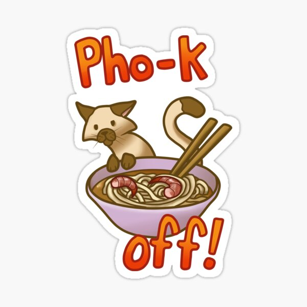 Pho-k Off! Sticker