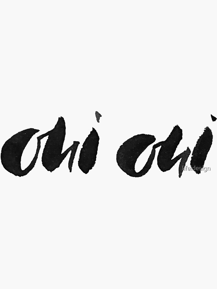 Oui Oui french inspired hand lettering. by lifeidesign