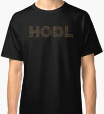 HODL Bitcoin Cryptocurrency Text Design Classic T-Shirt