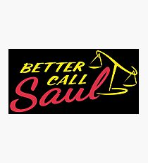 Ruf lieber Saul an Fotodruck