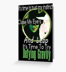 Defying Gravity  Greeting Card