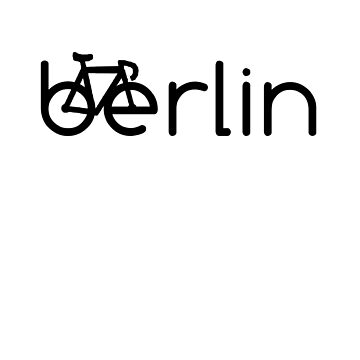 Berlin Bicycle, Berlin Biking, Berlin Fahrrad, Germany by tshirtbrewery