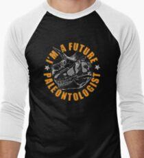Paleontology tshirt - I'm a future paleontologist Men's Baseball ¾ T-Shirt