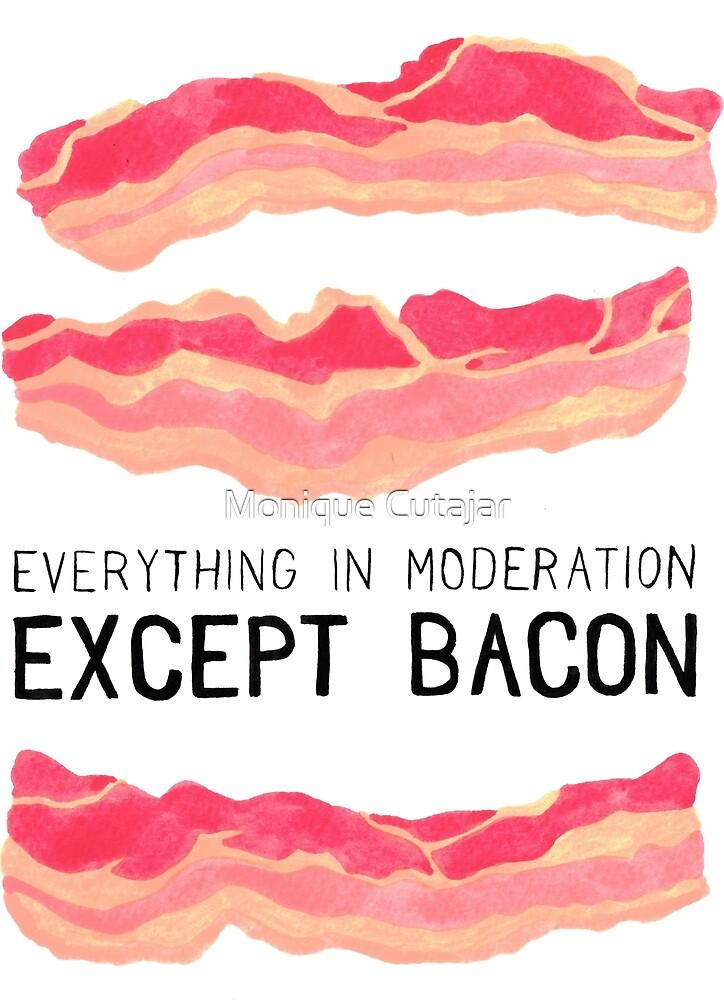 Bacon is Better by Monique Cutajar