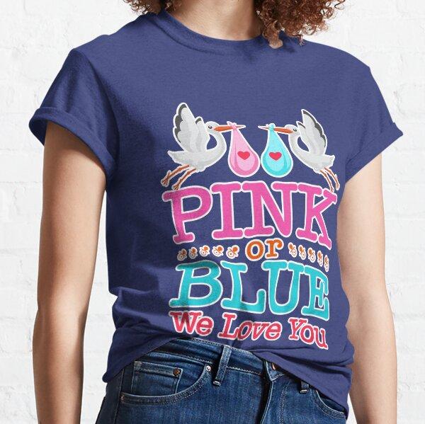 Género Revelar Cigüeña Rosa O Azul Te Amamos Camiseta clásica
