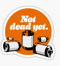 Film's not dead yet Sticker