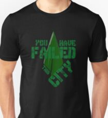 You have failed this city Unisex T-Shirt