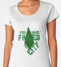 You have failed this city Women's Premium T-Shirt