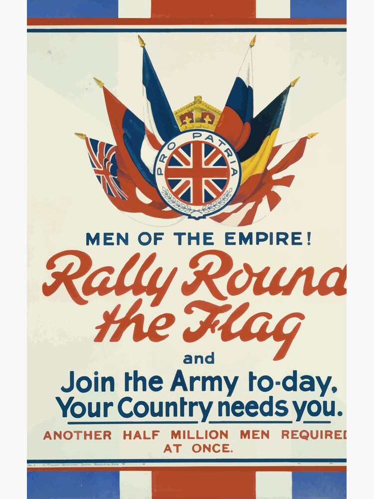 Men of the empire! Rally round the flag and join the army to day your country needs you Another half million men required at once 164 von wetdryvac