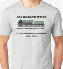 "Funny, for train fans. ""Ask me about trains"" Trainspotter, steam train, model trains... Slim Fit T-Shirt"