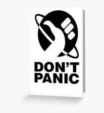 Don't Panic - Hitchhikers Guide Greeting Card