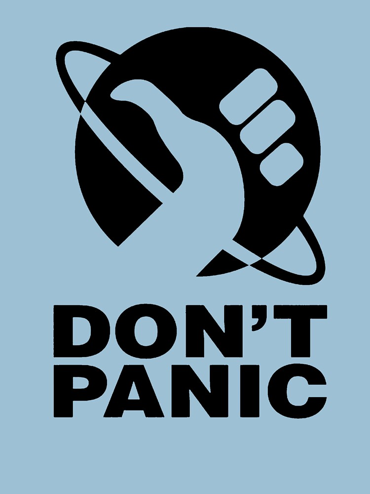 Don't Panic - Hitchhikers Guide | Unisex T-Shirt