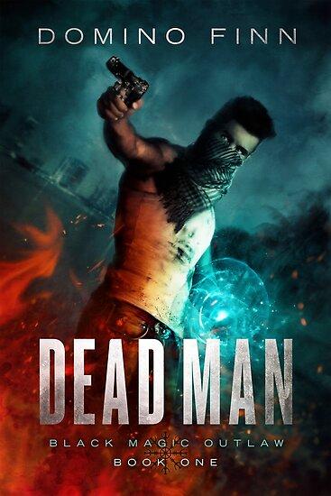Dead Man Print by Domino Finn
