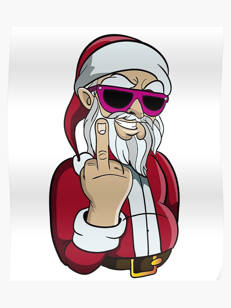 Funny Santa Flipping The Bird | Poster