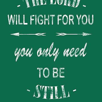 The Lord Will Fight For You by Roland1980