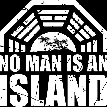 No Man Is An Island by MouthpieceGFX