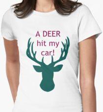 Deer Hit My Car! Women's Fitted T-Shirt