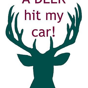 Deer Hit My Car! by demonhatter