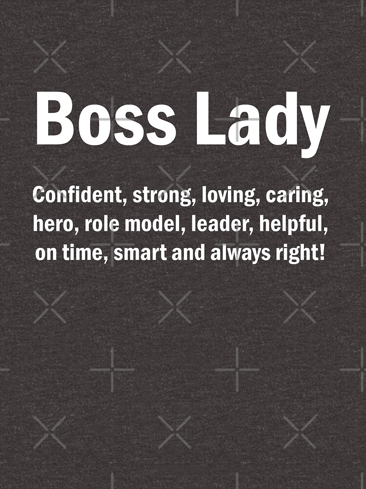Boss Lady English Quotes Mom Wife Mother S Day Gift Unisex T Shirt