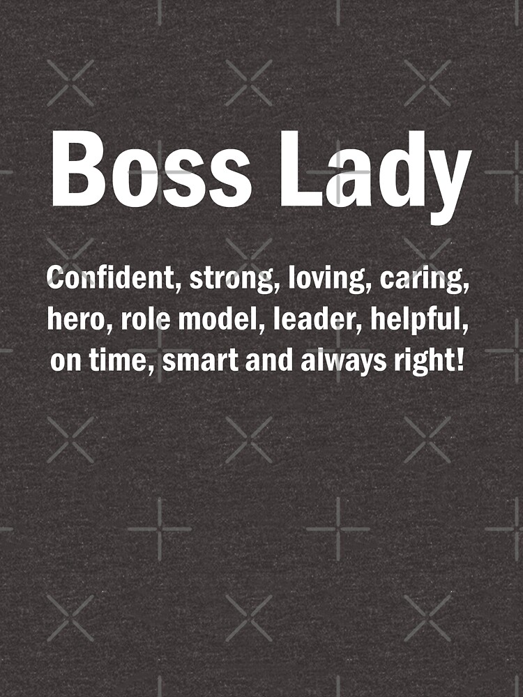 Boss Lady English Quotes Mom Wife Mothers Day Gift Unisex T Shirt