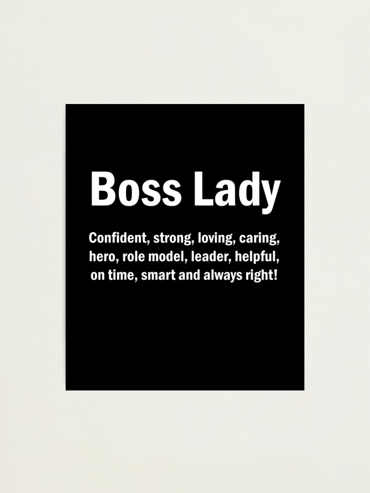 Vista alternativa de Lámina fotográfica Boss Lady English Quotes Mamá Esposa Regalo del Día de la Madre