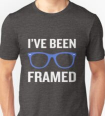 I've Been Framed Funny Pun Optometrist Nerd Geek T-Shirt