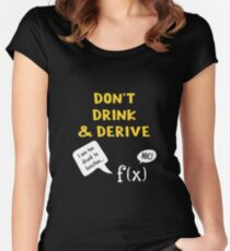 Drink & Derive Women's Fitted Scoop T-Shirt