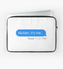 """Mulder, it's me..."" Laptop Sleeve"