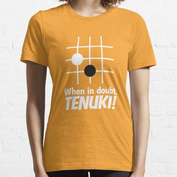 When in doubt, tenuki! Essential T-Shirt