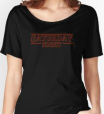stranger things -  It's Saturday Night Women's Relaxed Fit T-Shirt