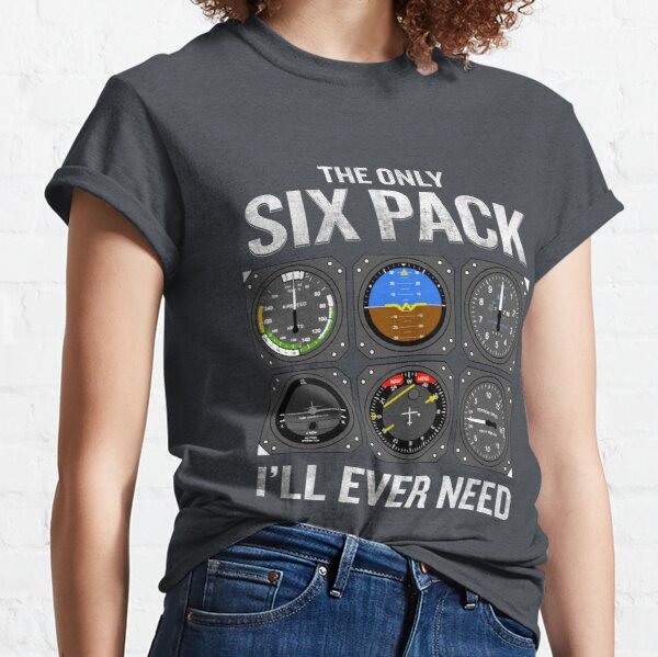 Funny Pilot Quote Cockpit Airplane Flight Intruments Classic T-Shirt