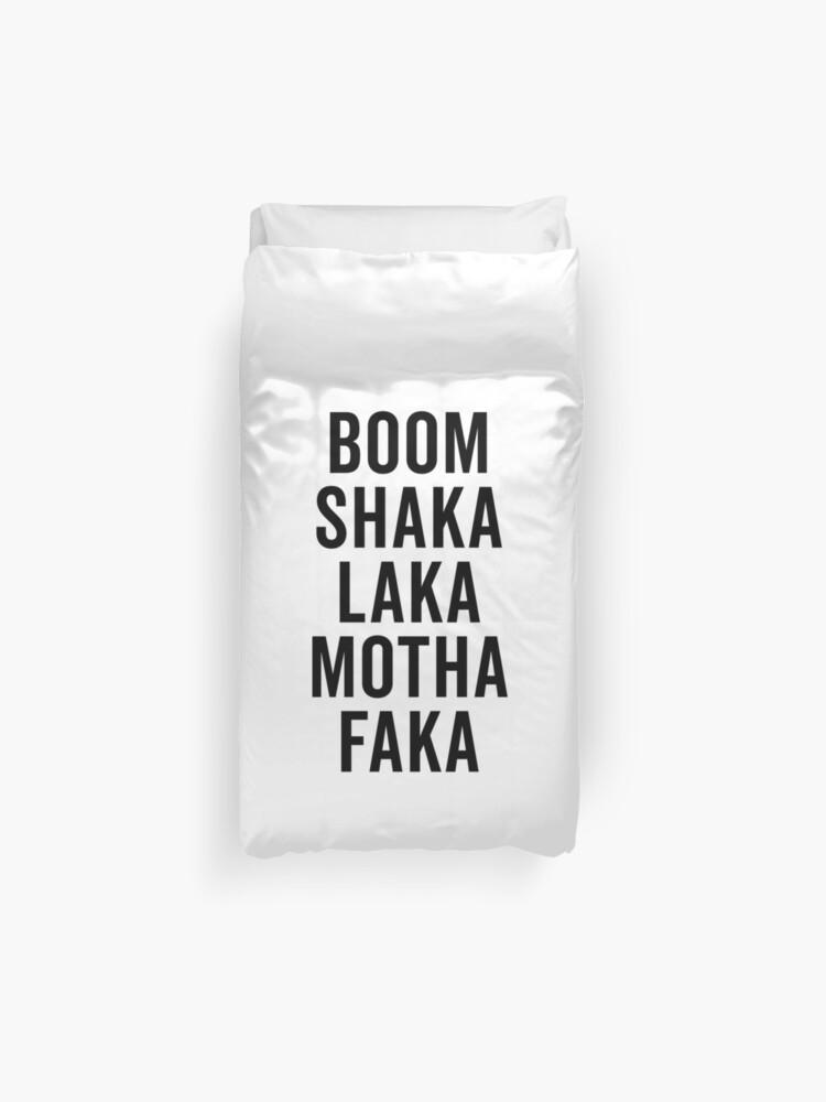 Boom Shaka Laka Funny Quote | Duvet Cover