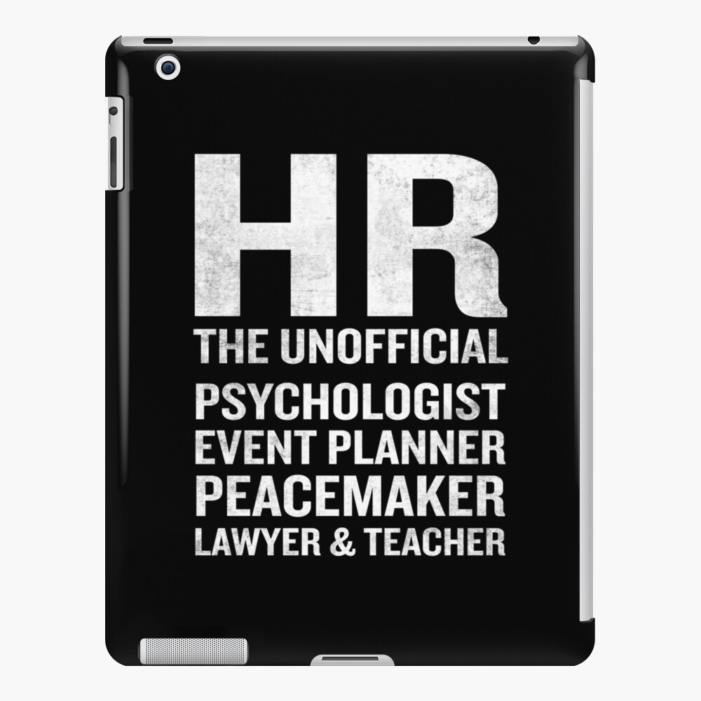 Human Resources T Shirt Funny Hr Unofficial Quote Job Joke Ipad Case Skin