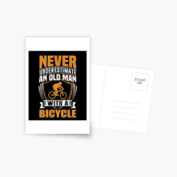 Never Underestimate An Old Man With A Bicycle Funny Postcard