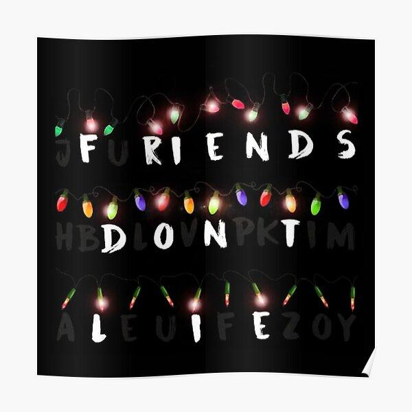Friend don't Lie Poster