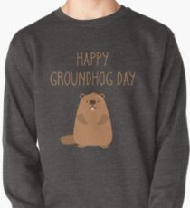 2019 Happy Groundhog Day Pullover