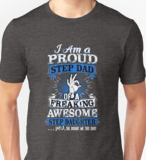 I'm A Proud Step Dad Of Awesome Step Daughter Funny Unisex T-Shirt