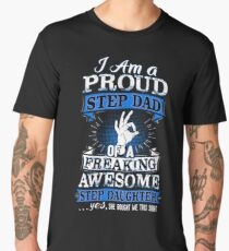 I'm A Proud Step Dad Of Awesome Step Daughter Funny Men's Premium T-Shirt