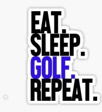Eat Sleep Golf Repeat  Sticker