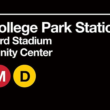 College Park (Univ. of Maryland) Sports Venue Subway Sign by phoneticwear