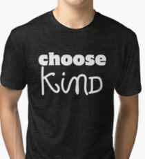 Choose Kind Wonder White logo shirt and assorted items Tri-blend T-Shirt