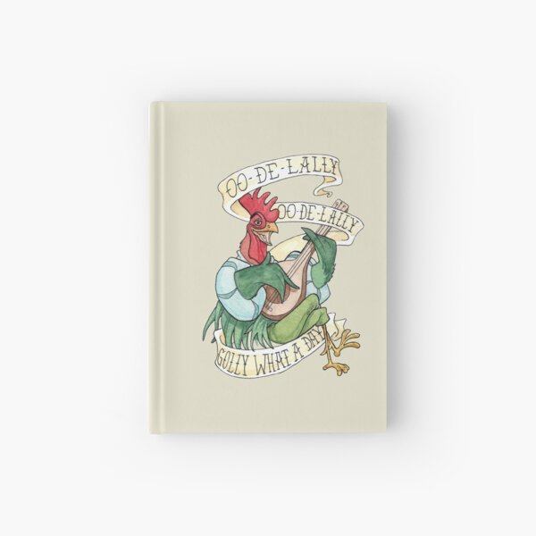 Alan-A-Dale Rooster : OO-De-Lally Golly What A Day Tattoo Watercolor Painting Robin Hood Hardcover Journal