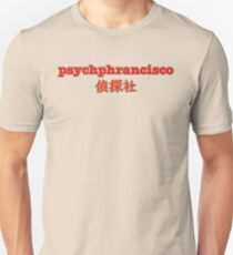 """Psychphrancisco"" - Psych with Shawn Spencer and Burton Guster  Unisex T-Shirt"