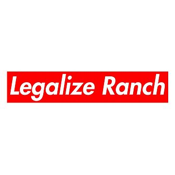 Legalize Ranch - Red by nooob