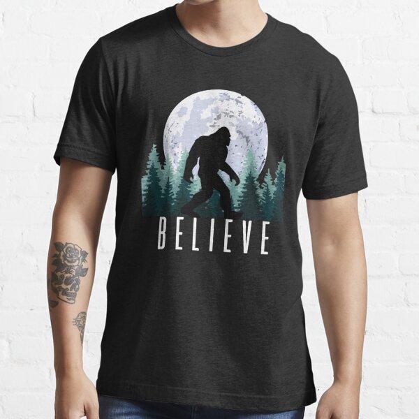 Bigfoot Believe | Sasquatch Essential T-Shirt