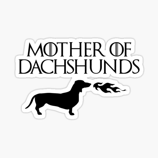 Mother of Dachshunds (Black) Sticker